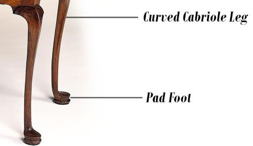 curved cabriole leg and the pad foot